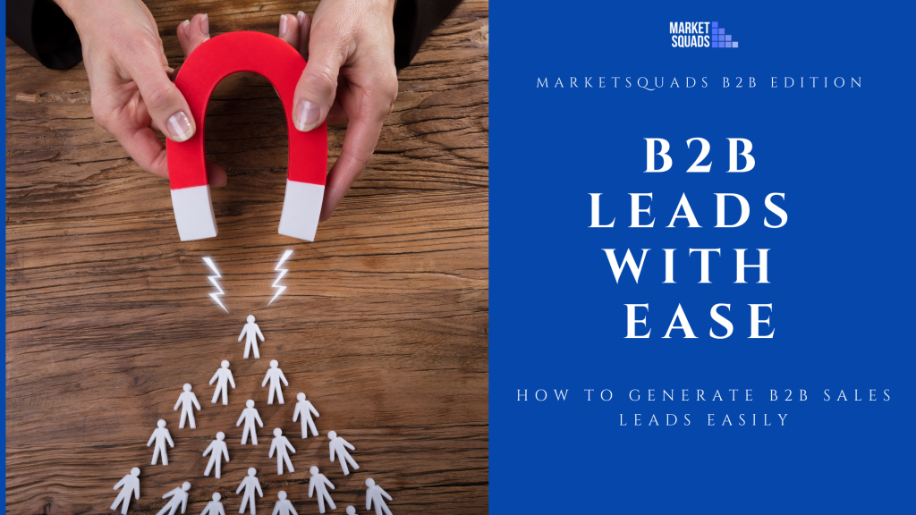 8 tips on how to generate B2B sales leads easily